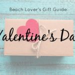Beach Lover's Gift Guide: Valentine's Day