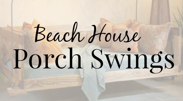Beach House Porch Swings