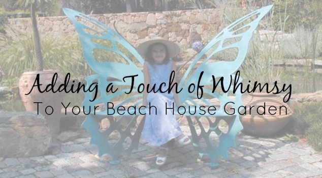 Coastal Living: A Touch of Whimsy for Your Beach House Garden
