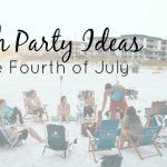 Celebrate the 4th in Style – Summer Beach Party Ideas