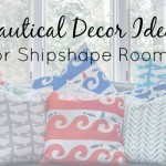 Stylish Nautical Decor Ideas for Shipshape Rooms