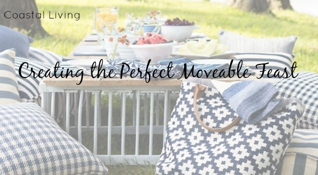 Coastal Living: Creating The Perfect Moveable Feast