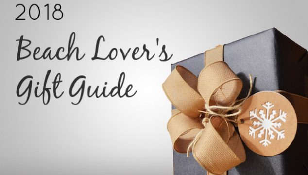 The 2018 Beach Lover's Holiday Gift Guide