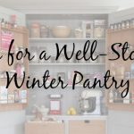Tips for a Well Stocked Winter Pantry