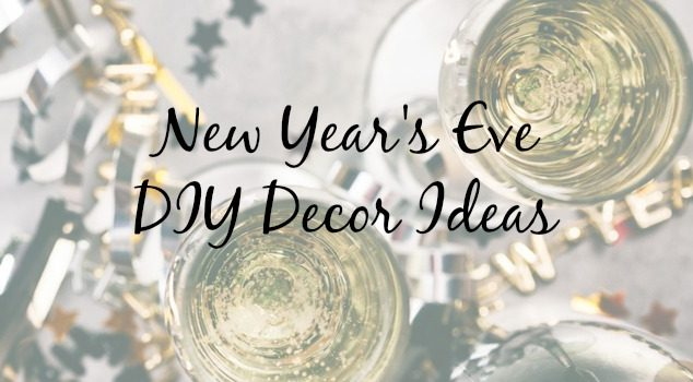 5 Elegant & Easy DIY Decor Ideas for Your New Year's Eve Party