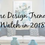 The Color of the Year and 3 Other Home Design Trends for 2018