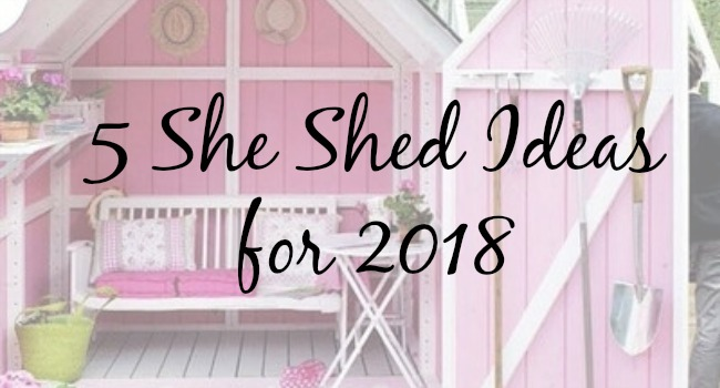 Reasons You Re Going To Want A She Shed
