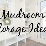 Keeping Your Mudroom Tidy With Easy Storage Ideas