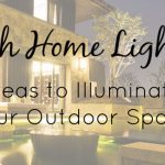 Beach Home Lighting: Ideas to Illuminate Your Outdoor Space