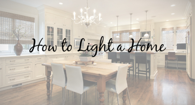 how to light a home