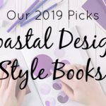 5 Stunning Design Books to Ramp Up Your Coastal Style in 2019