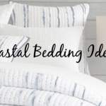 Coastal Bedding – 4 Clever Color Combinations