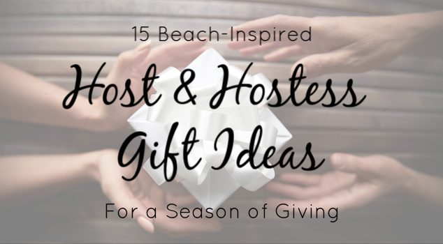 15 Beach-Inspired Host & Hostess Gift Ideas for a Season of Giving