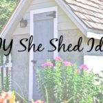 Easy DIY She Shed Ideas To Start This Weekend