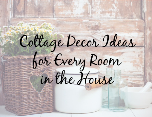 cottage decor ideas