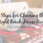 5 Steps for Choosing the Right Beach House Rug
